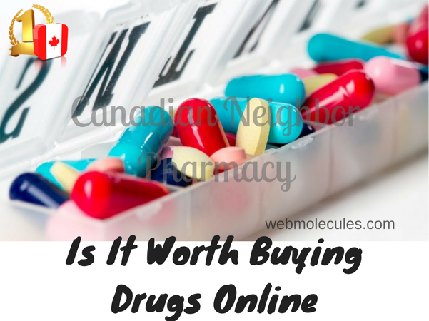 Is It Worth Buying Drugs Online